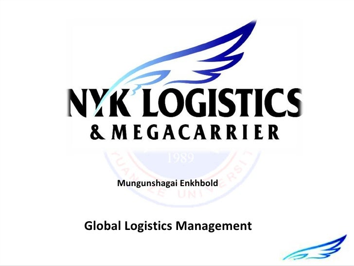 Mungunshagai EnkhboldGlobal Logistics Management