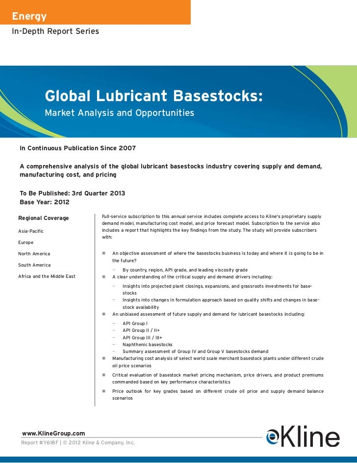 EnergyIn-Depth Report Series                Global Lubricant Basestocks:                Market Analysis and Opportunities ...