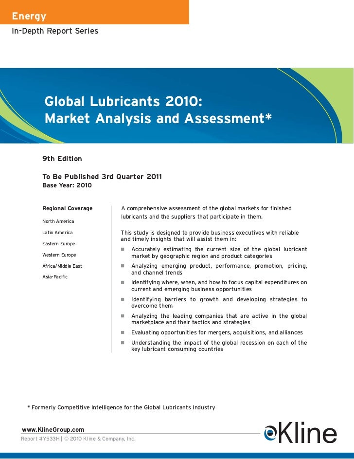 EnergyIn-Depth Report Series          Global Lubricants 2010:          Market Analysis and Assessment*          9th Editio...