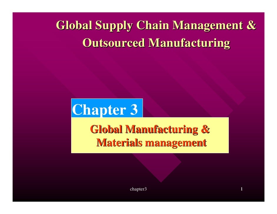 Global Manufacturing and Material Management