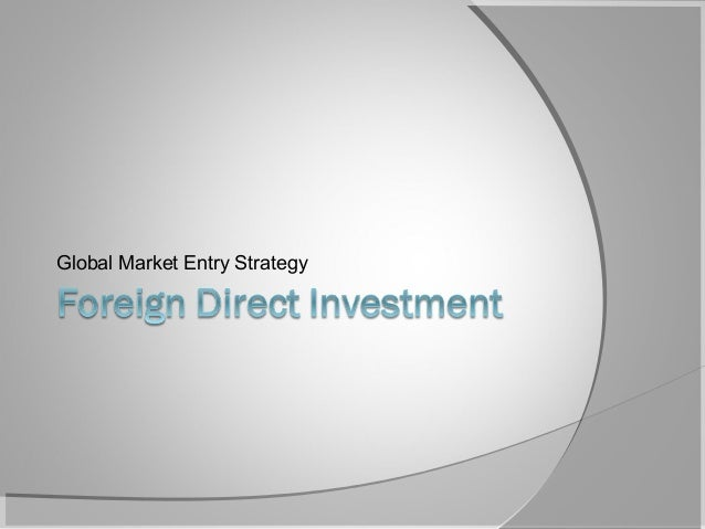 global marketing licensing strategic alliance fdi