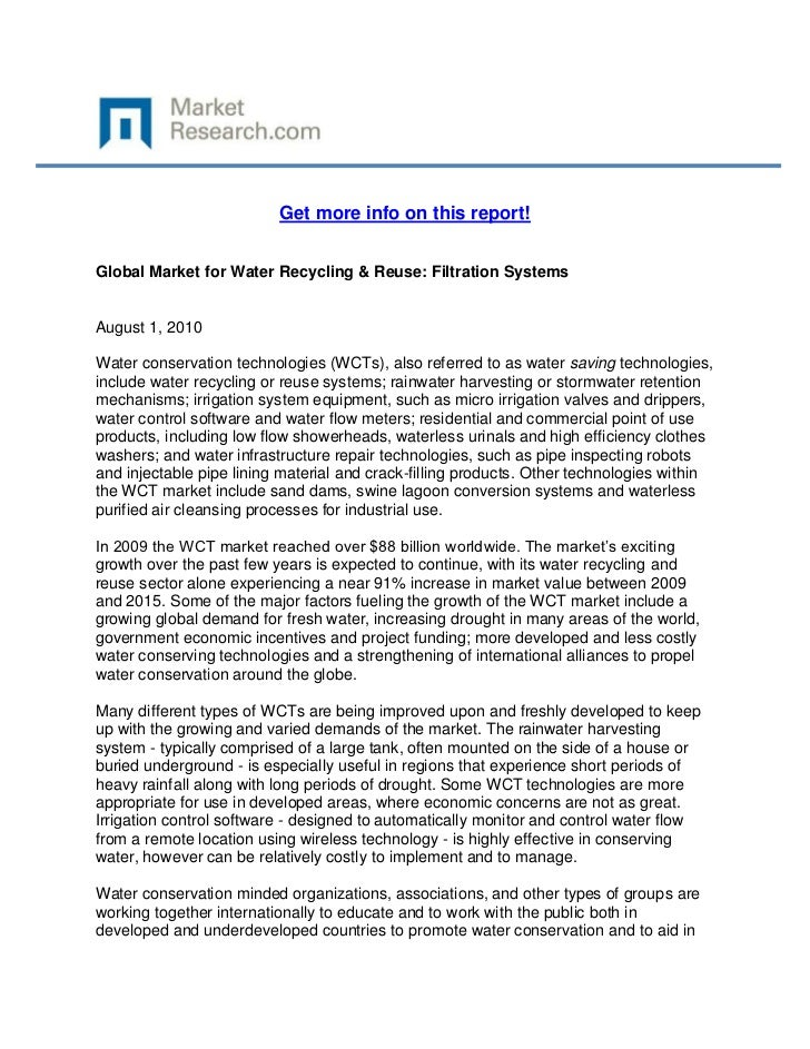 Get more info on this report!Global Market for Water Recycling & Reuse: Filtration SystemsAugust 1, 2010Water conservation...