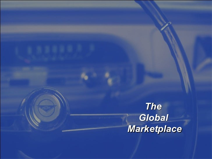 The  GlobalMarketplace