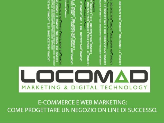"""Global Marketing Expo 2013: """"E-Commerce e Web Marketing: come progettare un negozio on line di successo"""" a cura di LocoMad"""