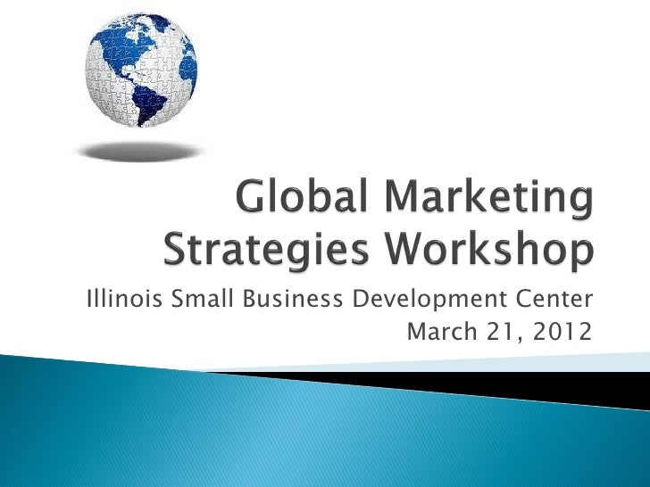 Illinois Small Business Development Center                            March 21, 2012