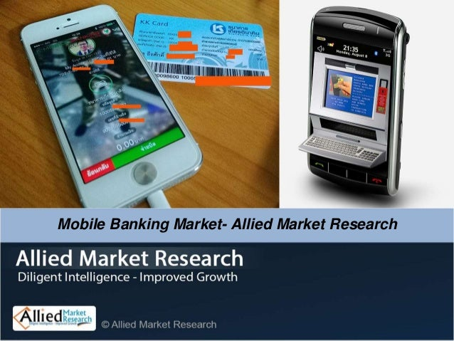 Mobile Banking Market- Allied Market Research