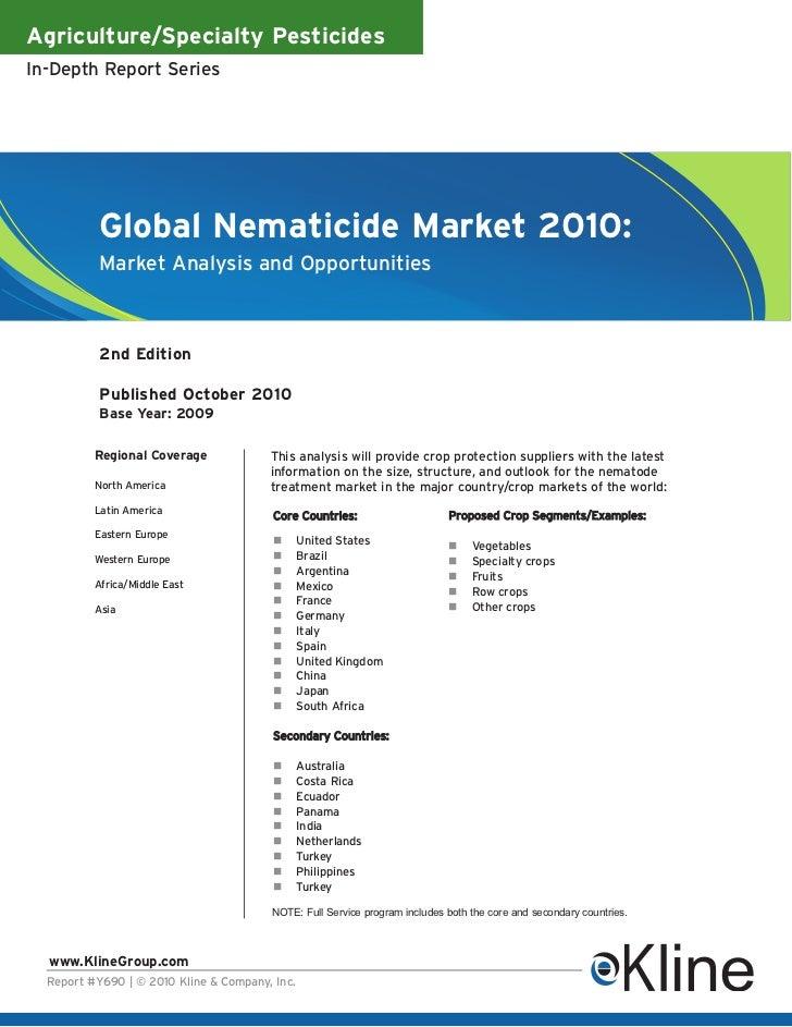 Agriculture/Specialty PesticidesIn-Depth Report Series           Global Nematicide Market 2010:           Market Analysis ...