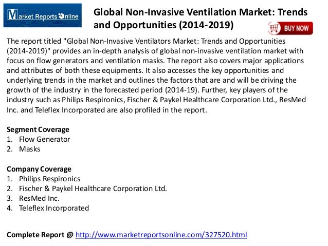 Complete Report @ http://www.marketreportsonline.com/327520.html Global Non-Invasive Ventilation Market: Trends and Opport...