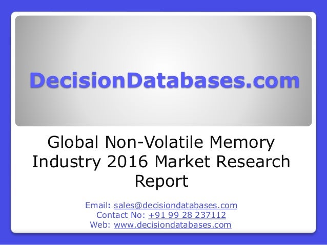 Decisiondatabases comglobal non volatile memoryindustry 2016 market