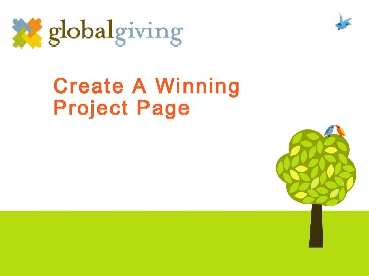 GlobalGiving - Creating a Project Page - Global Open Challenge