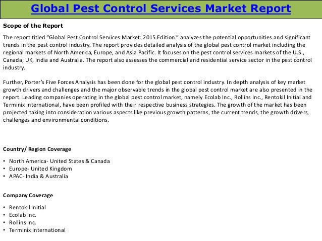 global pest control services market trends and opportunities essay Global business opportunities include: marketing products and services  a  custom essay sample on assessing global market opportunities specifically for  you  in foreign markets, it is best to focus on countries that promise long-term  growth,  their services will be needed next by monitoring the international  expansion of.