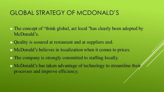 "vignali c 2001 mcdonald s think global act local the marketing mix british food journal 103 2 97 111 103-116 12 vignali, c 2001 mcdonald's:""think global, act local""–the marketing mix british food journal, 103, 97-111 12 watson, j l 2006 golden."
