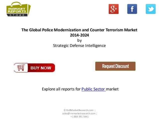 global police modernization and counter terrorism Role of pakistan police in failure to invest in law enforcement reform and modernization police performance in counter-terrorism and.
