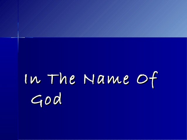 In The Name OfIn The Name Of GodGod