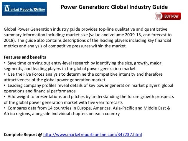Complete Report @ http://www.marketreportsonline.com/347237.html Power Generation: Global Industry Guide Global Power Gene...