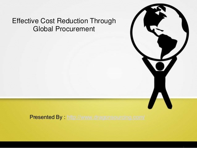 Effective Cost Reduction Through Global Procurement