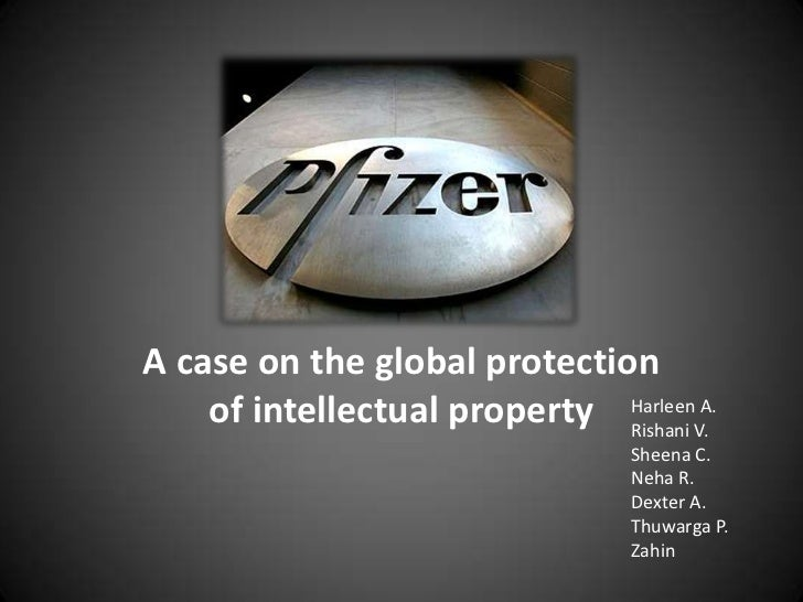 pfizer global protection of intellectual property An overview of the organizational structure and response for intellectual property activities.