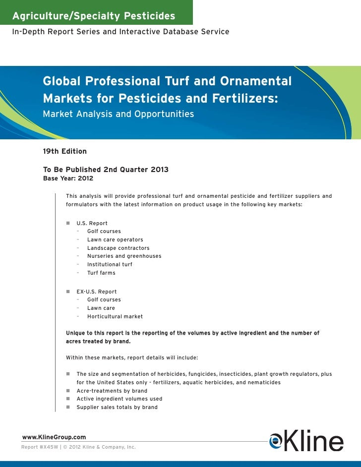 Agriculture/Specialty PesticidesIn-Depth Report Series and Interactive Database Service          Global Professional Turf ...