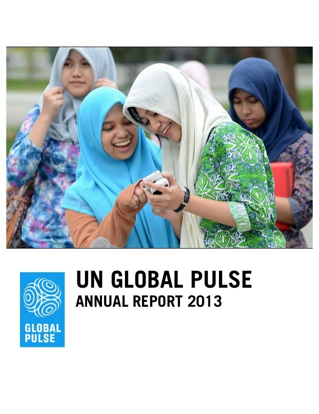 UN GLOBAL PULSE ANNUAL REPORT 2013