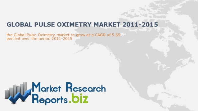 GLOBAL PULSE OXIMETRY MARKET 2011-2015the Global Pulse Oximetry market to grow at a CAGR of 5.55percent over the period 20...