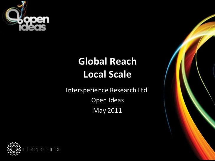 Global ReachLocal Scale<br />Intersperience Research Ltd.<br />Open Ideas<br />May 2011<br />
