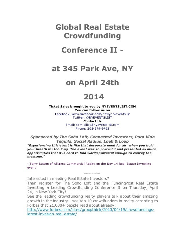Global Real Estate Crowdfunding Conference II at 345 Park Ave, NY on April 24th 2014 Ticket Sales brought to you by NYEVEN...
