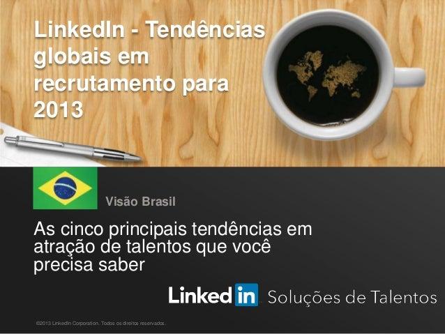 Brazil Global Recruiting Trends 2013 | Portuguese