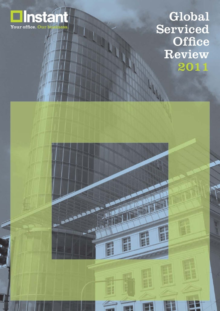 Instant - Global Review of the Serviced Office Market