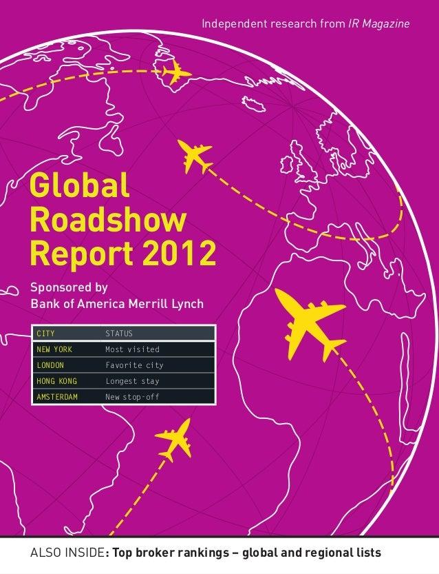 Also inside: Top broker rankings – global and regional listsGlobalRoadshowReport 2012Sponsored byBank of America Merrill L...