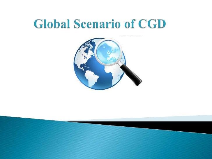 Global Scenario of CGD<br />