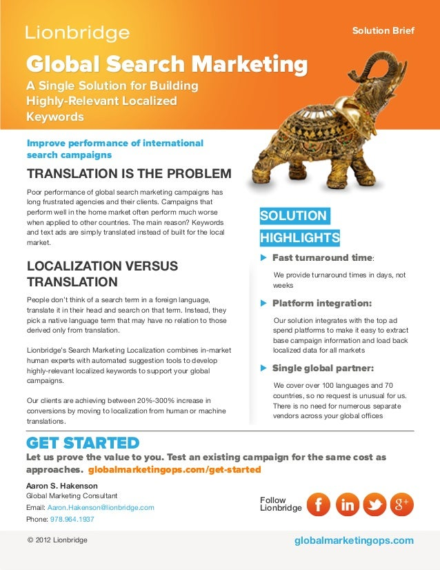 Solution Briefglobalmarketingops.comGlobal Search MarketingA Single Solution for BuildingHighly-Relevant LocalizedKeywords...