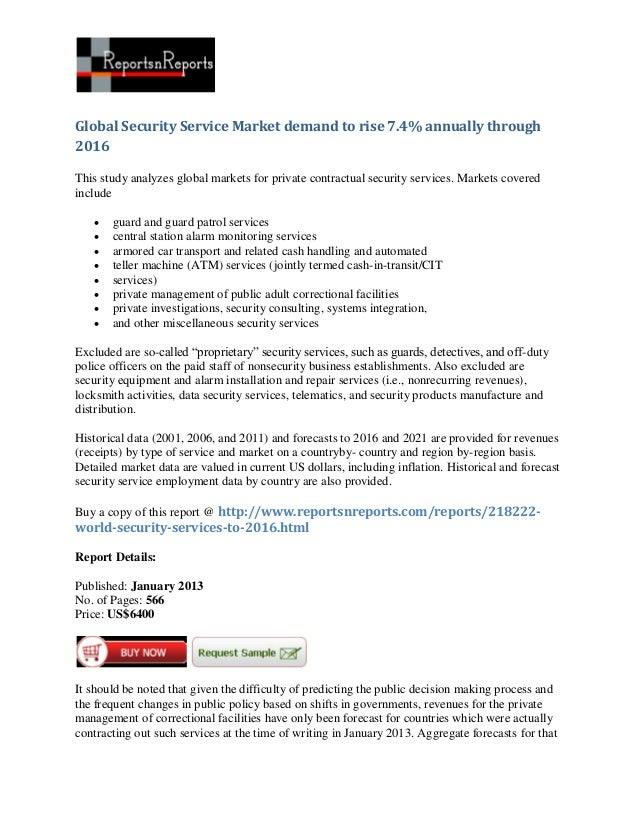 Global Security Service Market demand to rise 7.4% annually through2016This study analyzes global markets for private cont...
