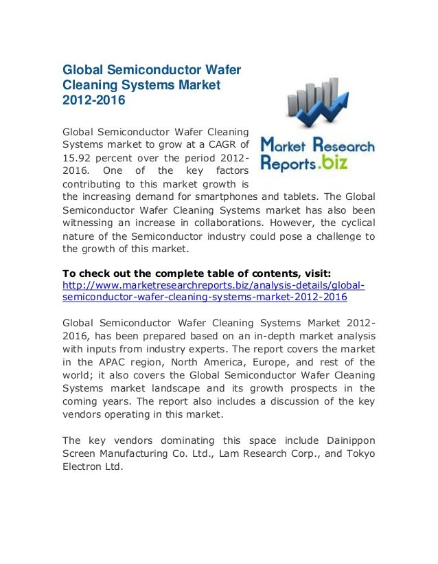 Global Semiconductor Wafer Cleaning Systems Market 2012-2016: Top Rated Report