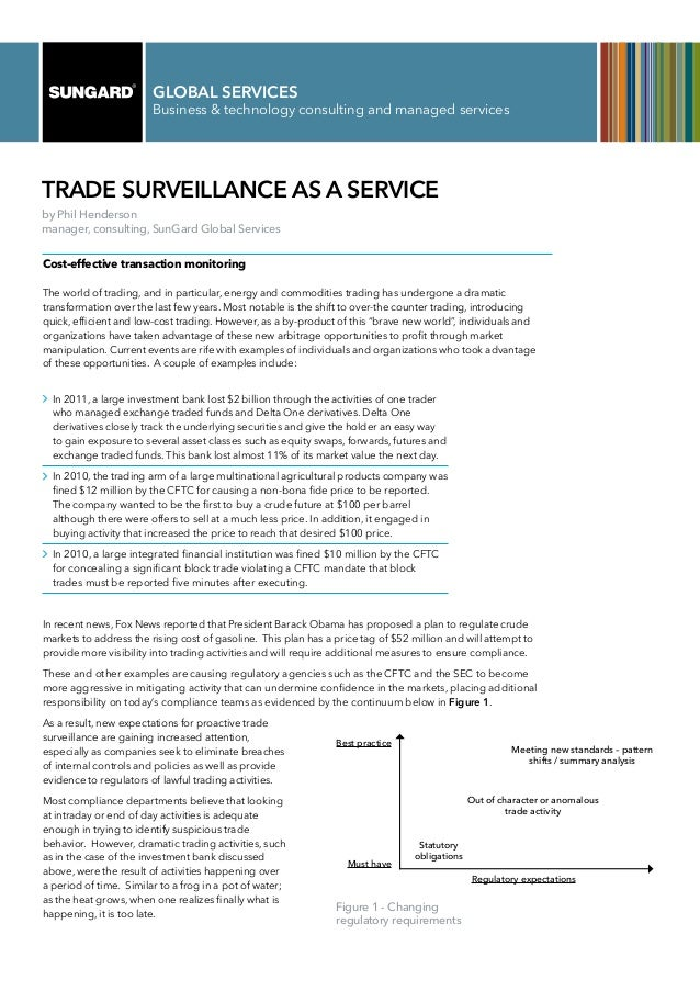 GLOBAL SERVICES                        Business & technology consulting and managed servicesTrade Surveillance as a Servic...