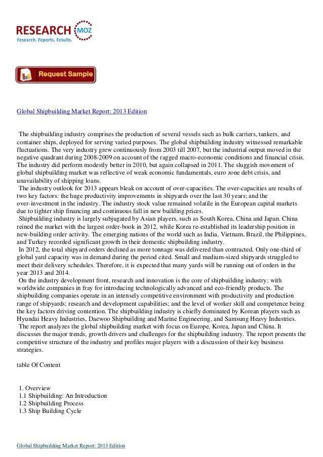 Global Shipbuilding Market Report 2013 Edition:Industry Analysis Report