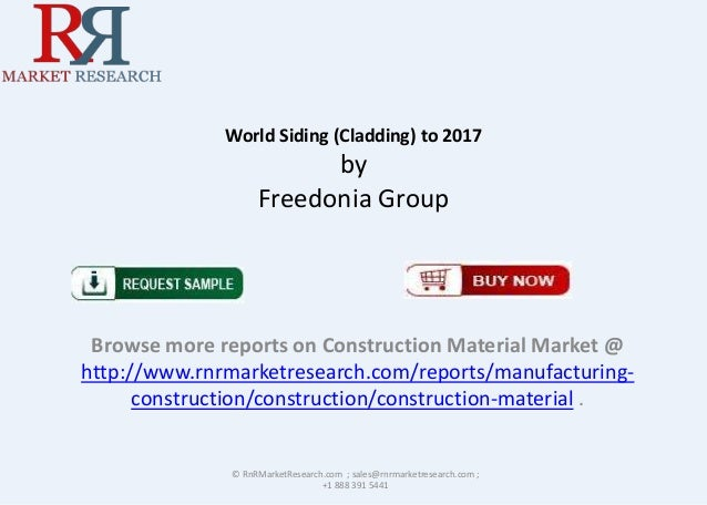 World Siding (Cladding) to 2017  by Freedonia Group  Browse more reports on Construction Material Market @ http://www.rnrm...