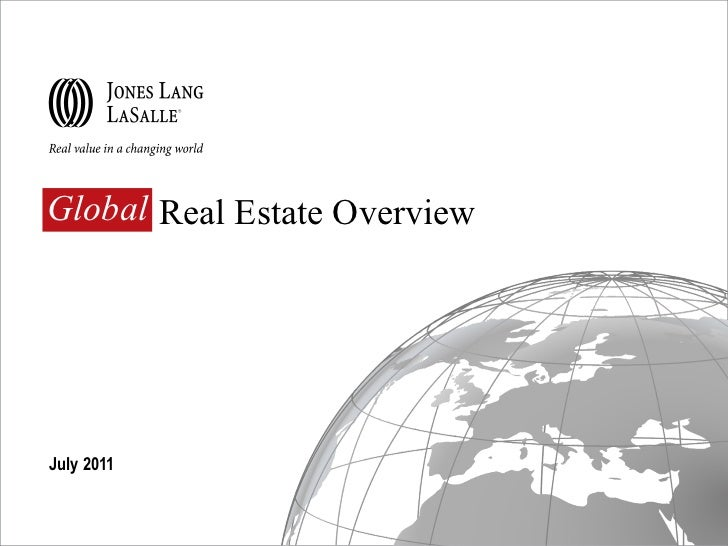 Global  Real Estate Overview July 2011 Global