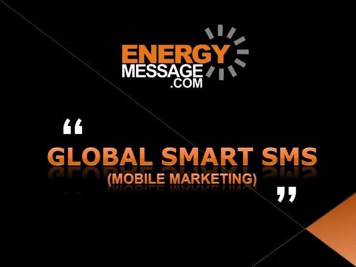 Global smart sms