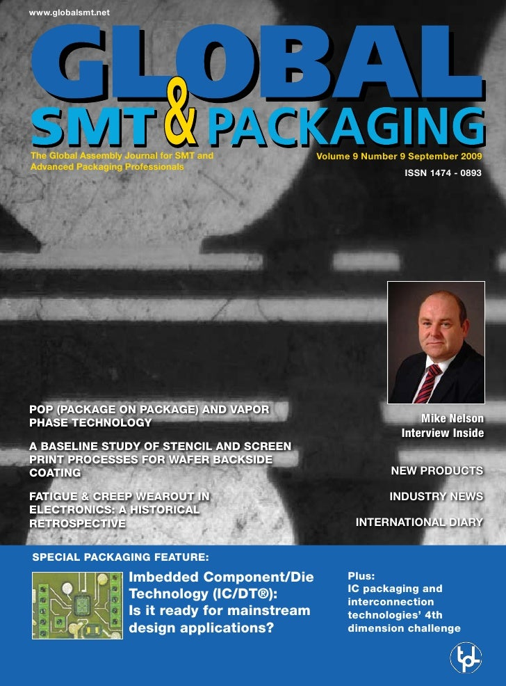 www.globalsmt.net     The Global Assembly Journal for SMT and          Volume 9 Number 9 September 2009 Advanced Packaging...