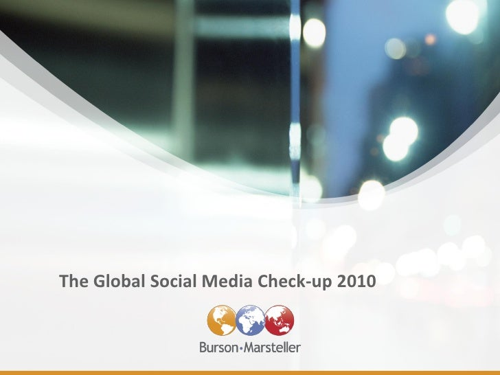 The Global Social Media Check-up 2010