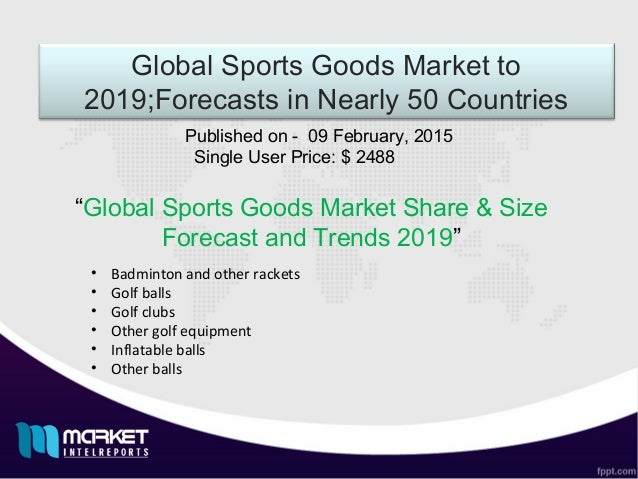 pest analysis sporting goods market Pdf | professional football is more than just an elite sport, it is also a rapidly   firstl, through the pestel analysis, all factors affecting the industry are  goods , but soon it extended to many sectors, including services  also referred to as  the market of inputs, suppliers provide the industry with raw.
