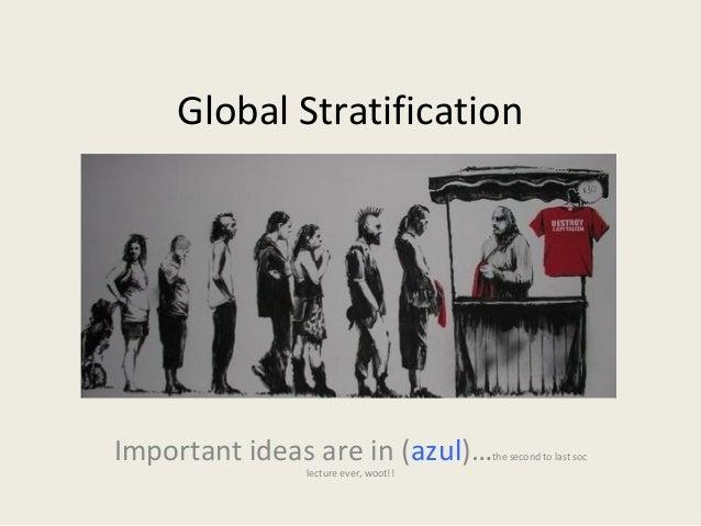 Global stratification