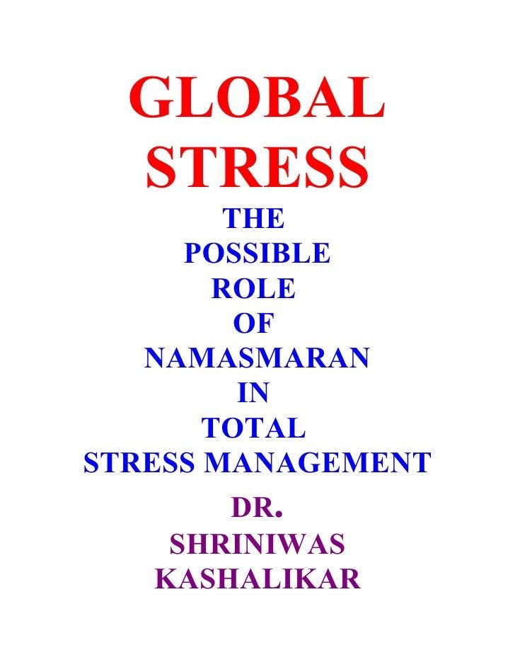 Global stress dr. shriniwas kashalikar