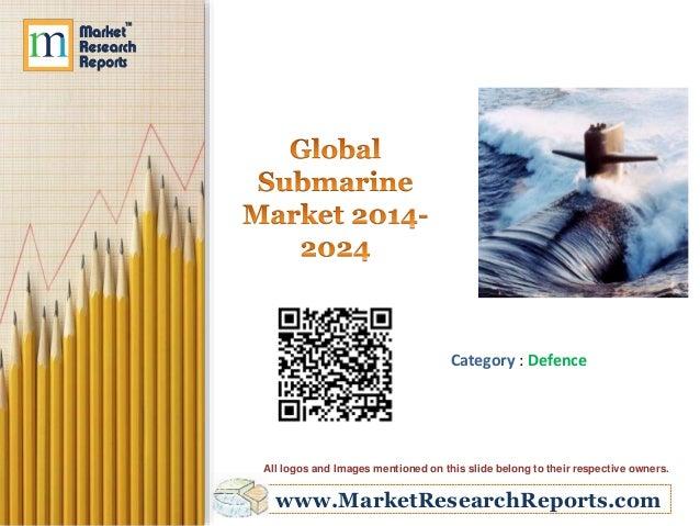 Global Submarine Market 2014-2024