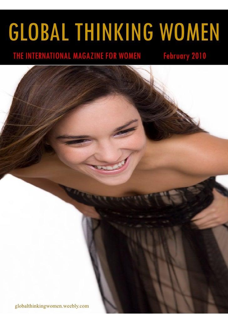 GLOBAL THINKING WOMEN THE INTERNATIONAL MAGAZINE FOR WOMEN   February 2010     globalthinkingwomen.weebly.com