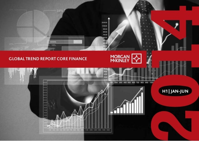 Global trend reports core finance  h1 2014