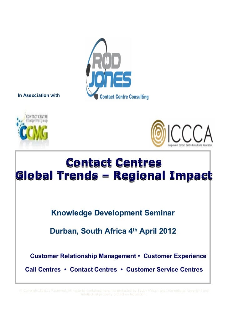 In Association with        Contact CentresGlobal Trends – Regional Impact                    Knowledge Development Seminar...