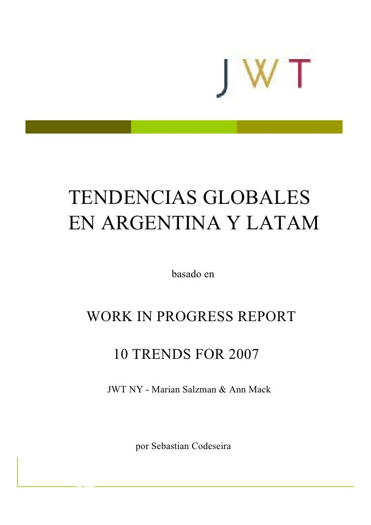 Tendencias 07  TENDENCIAS GLOBALES  EN ARGENTINA Y LATAM    Cómo se continuan o       transforman las             basado e...