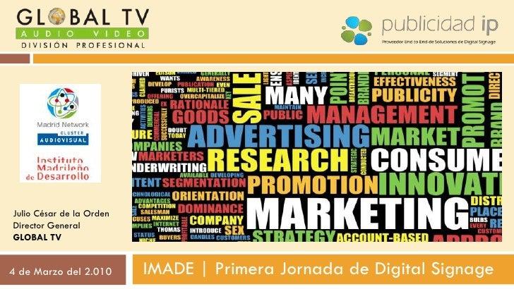 """Ultimate Media - Oportunidades de Negocio en el Digital Signage - Global Tv  """"10 errores que no debe cometer un Director Marketing si quiere mantener su puesto """"  Julio de la Orden"""