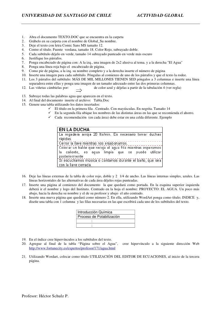 UNIVERSIDAD DE SANTIAGO DE CHILE                                              ACTIVIDAD GLOBAL    1.  Abra el documento TE...